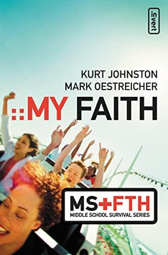 9780310273820: My Faith (Middle School Survival Series)