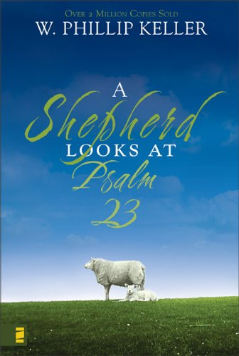 9780310274421: A Shepherd Looks at Psalm 23