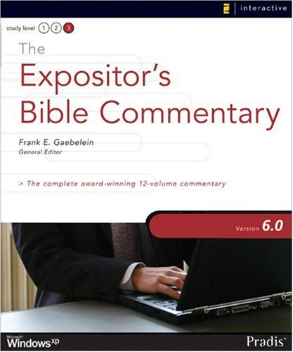 9780310274490: The Expositor's Bible Commentary: Version 6.0: The Complete Award-winning 12-Volume Commentary: Microsoft Windows XP
