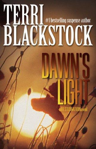 9780310274780: Dawn's Light (Restoration Novel)
