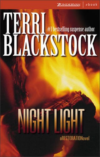 Night Light (Restoration Novel) (0310274834) by Blackstock, Terri