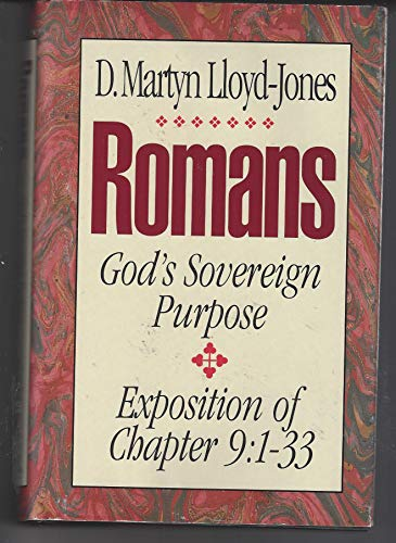 9780310275008: Romans: An Exposition of Chapter 9 : God's Sovereign Purpose