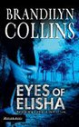 Eyes of Elisha MM: Brandilyn Collins