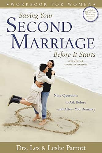 9780310275855: Saving Your Second Marriage: Before It Starts, Nine Questions to Ask Before and After You Marry