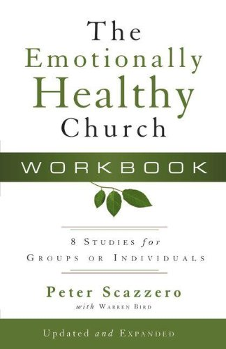 9780310275992: The Emotionally Healthy Church Workbook: 8 Studies for Groups or Individuals