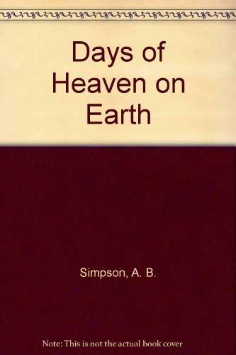 9780310276005: Days of Heaven on Earth