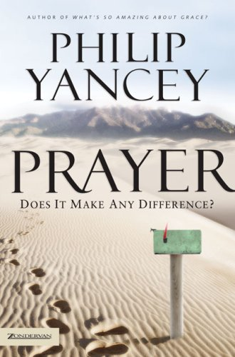 9780310276296: Prayer: Does It Make Any Difference?