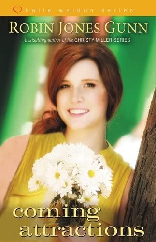 Coming Attractions (Katie Weldon Series): Gunn, Robin Jones
