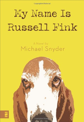 9780310277279: My Name Is Russell Fink