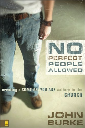 9780310278078: No Perfect People Allowed with DVD: Creating a Come as You Are Culture in the Church