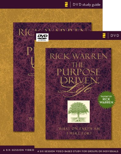 The Purpose Driven(r) Life Curriculum Kit: A Six-Session Video-Based Study for Groups or ...