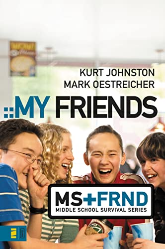 9780310278818: My Friends (Middle School Survival Series)