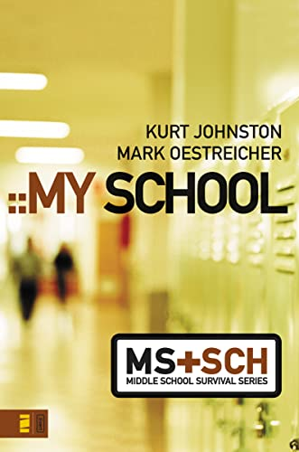 9780310278825: My School (Middle School Survival Series)