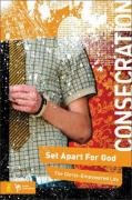 9780310279099: Consecration: Set Apart for God, the Christ-enpowered Life (Student Life Devotional Untitled Series 1)