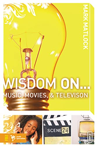 9780310279310: Wisdom On ... Music, Movies and Television (Wisdom Series)