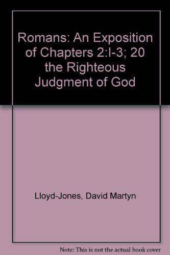 9780310279600: Romans: An Exposition of Chapters 2:I-3; 20 the Righteous Judgment of God