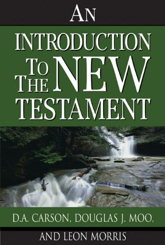 9780310280057: An Introduction to the New Testament —First Edition, An