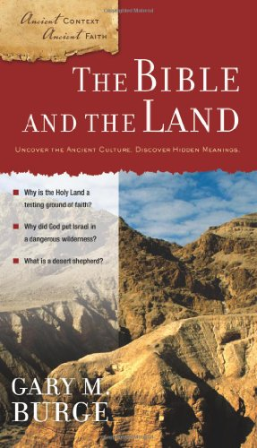 9780310280446: The Bible and the Land (Ancient Context, Ancient Faith)