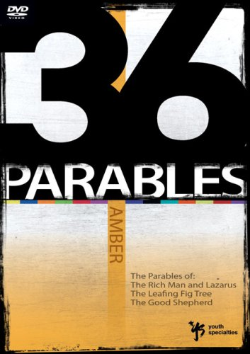9780310280798: 36 Parables: Amber: The Parables of the Rich Man and Lazarus, the Leafing Fig Tree, and the Good Shepherd