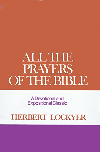 9780310281207: All the Prayers of the Bible