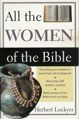 All the Women Of. (All the Women of the Bible)