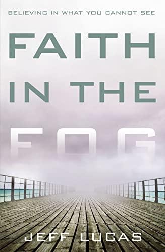 9780310281542: Faith in the Fog HB