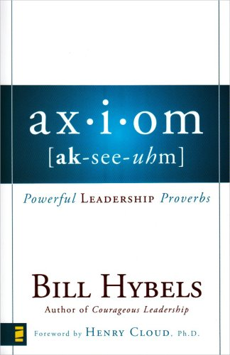 9780310282594: Axiom: Powerful Leadership Proverbs