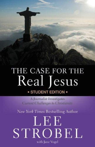 9780310283232: The Case for the Real Jesus---Student Edition: A Journalist Investigates Current Challenges to Christianity (Invert)