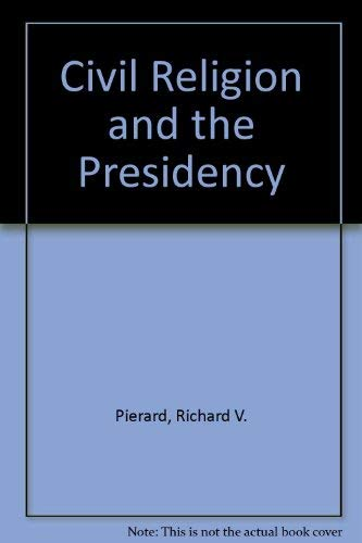 Civil Religion and the Presidency