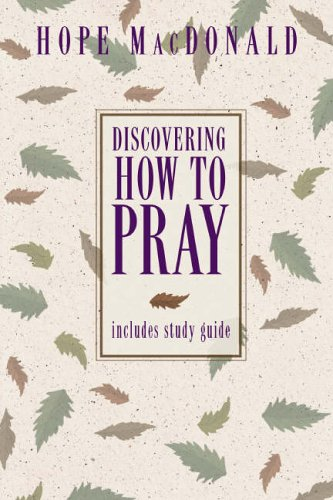 9780310283614: Discovering How to Pray