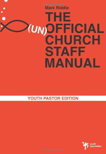 9780310283669: The (un) Official Church Staff Manual: Youth Pastor Edition (Youth Specialties)