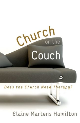 9780310283911: Church on the Couch: Does the Church Need Therapy?