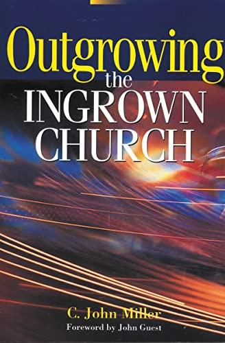 9780310284116: Outgrowing the Ingrown Church