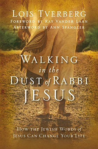 9780310284208: Walking in the Dust of Rabbi Jesus: How the Jewish Words of Jesus Can Change Your Life