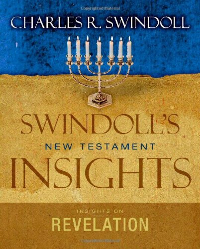 Insights on Revelation by Charles R Swindoll 2011 Hardcover
