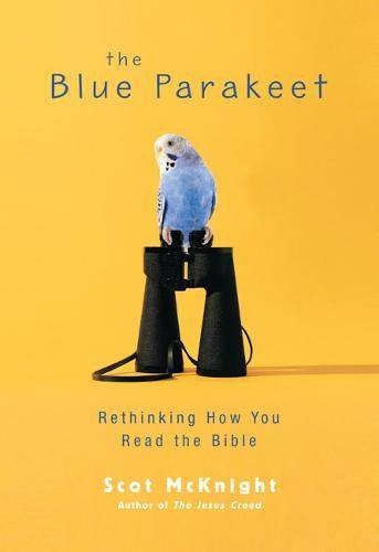 9780310284888: The Blue Parakeet: Rethinking How You Read the Bible