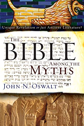 9780310285090: The Bible among the Myths: Unique Revelation or Just Ancient Literature?