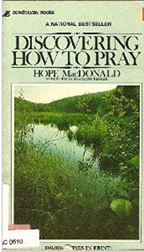 9780310285120: Discovering How to Pray