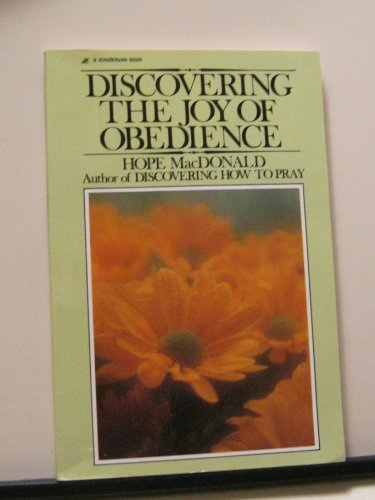 9780310285212: Discovering the joy of obedience