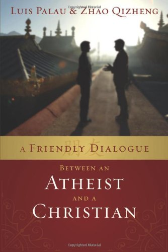 9780310285335: A Friendly Dialogue Between an Atheist and a Christian