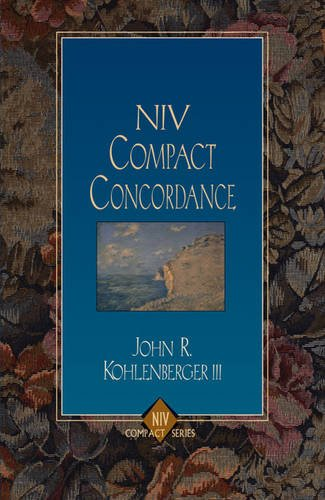 NIV Compact Concordance (NIV Compact Series) (0310285690) by Kohlenberger III, John R.