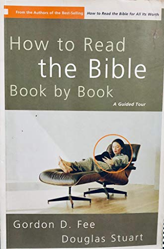 9780310285731: How to Read the Bible Book by Book: A Guided Tour