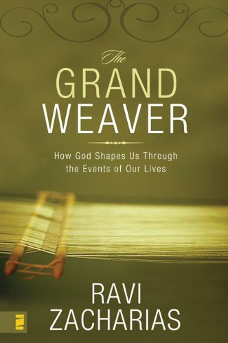 9780310285847: The Grand Weaver: How God Shapes Us Through the Events of Our Lives