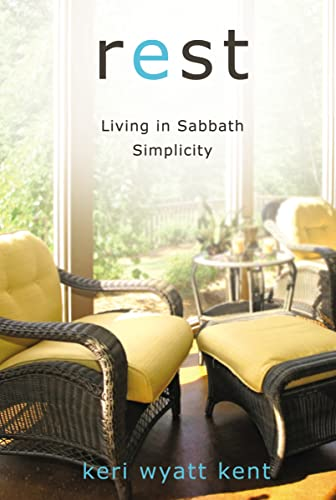 9780310285977: Rest: Living in Sabbath Simplicity