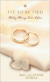 9780310286066: Fit to Be Tied: Making Marriage Last a Lifetime