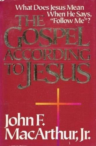 9780310286509: The Gospel According to Jesus: What Does Jesus Mean When He Says Follow Me