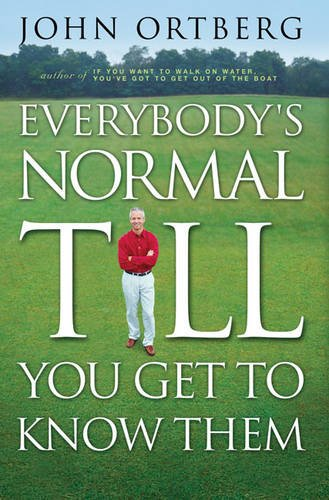 9780310286639: Everybody's Normal Till You Get to Know Them