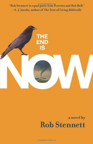 9780310286790: The End Is Now