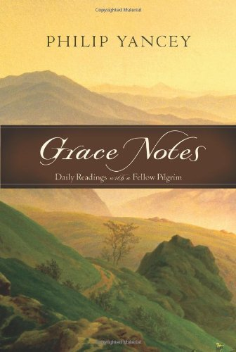 9780310287728: Grace Notes: Daily Readings with a Fellow Pilgrim