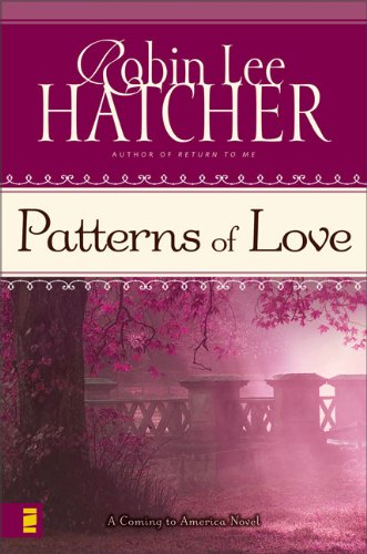 9780310288077: Patterns of Love (Coming to America, Book 2)